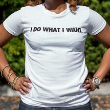 I Do What I Want T-Shirt (Ladies)