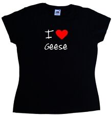 I Love Heart Geese Ladies T-Shirt