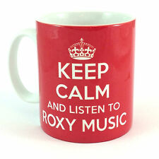 KEEP CALM AND LISTEN TO ROXY MUSIC GIFT MUG CARRY ON COOL BRITANNIA RETRO CUP