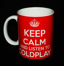 KEEP CALM AND LISTEN TO COLDPLAY GIFT MUG CARRY ON COOL BRITANNIA RETRO CUP