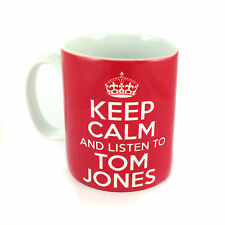 KEEP CALM AND LISTEN TO TOM JONES GIFT MUG CARRY ON COOL BRITANNIA RETRO CUP