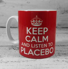 NEW KEEP CALM AND LISTEN TO PLACEBO GIFT MUG CUP CARRY ON COOL BRITANNIA RETRO