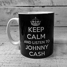KEEP CALM AND LISTEN TO JOHNNY CASH GIFT MUG CUP CARRY ON COOL BRITANNIA RETRO