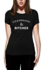 Champagne and Bitches Women T-Shirt Party Cocaine & Caviar Drink dope Funny