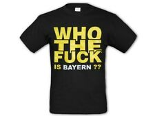"T-Shirt Shirt ""Who the Fuck is Bayern"" Fanshirt Schwarz/Gelb Gr S, M, L, XL, XXL"