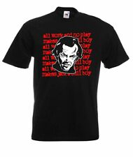The Shining All Work And No Play Jack Nicholson Horror Movie T Shirt