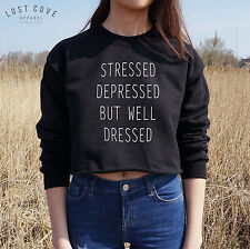 * STRESSED DEPRESSED BUT WELL DRESSED Crop Sweater Jumper Top Grunge Cropped *