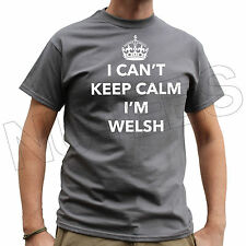 I Can't Keep Calm I'm Welsh, Wales Funny Mens Ladies T-Shirts Vests S-XXL Size