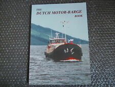 The Dutch Motor Barge book David Evershed