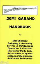 M1 GARAND .30 Assembly, Disassembly Manual