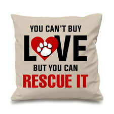 You Can't Buy Love But You Can Rescue It Dog Cute Cushion Cover Pillow Gift