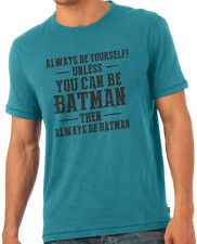 Always Be Batman Dark Knight Fan T-Shirt Blue