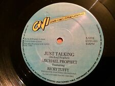 "MICHAEL  PROPHET  - JUST TALKING - FEATURING RICKY TUFFY 12"" GOOD VIBES N/MINT"