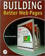 Building Better Web Pages : Extending Html