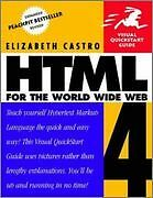 Html 4 For The World Wide Web - Visual Quickstart Guide - Vqs (3rd Edition)