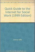 Quick Guide to the Internet for Social Work (1999 Edition)