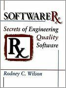 Software RX - Secrets of Engineering Quality Software
