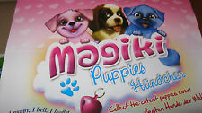 MAGIKI PUPPIES - 12 TO CHOOSE - PLEASE CHOOSE FROM MENU ***NEW***