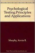 Psychological Testing:Principles And Applications