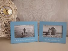 You me and the sea, Life is better at the beach blue photo frames single or set