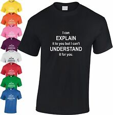 I Can Explain It To You Niños Camiseta Divertido Sarcasmo Nerd Infantil