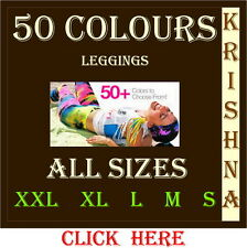 50 COLOURS ( XXL : XL : L : M : S ) ALL SIZES LEGGINGS AVAILABLE CLICK HERE.