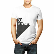 Do Or Not Printed Quote T shirt Sports Wear White Round Neck
