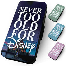 NEVER TOO OLD FOR DISNEY Printed Faux Leather Flip Phone Cover Case Holiday #1