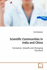 Scientific Communities in India and China: Formation, Growth and Changing Struct