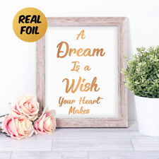 A Dream is a Wish Your Heart Makes REAL FOIL Word Art Quote Nursery Print