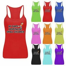 Ladies Womens My Farts Hospitalise Small Children Vest Top RacerBack Sports Lot