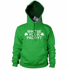 Whose Your Paddy Funny St Patricks Day Hoodie Ireland Irish Hoody Gift Drunk P7