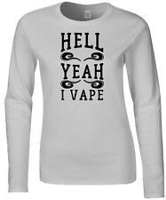 Hell Yeah I Vape Womens Fitted Long Sleeve Tee T-Shirt