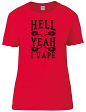 Hell Yeah I Vape Womens Fitted Tee T-Shirt