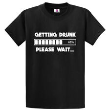Funny Getting Drunk Please Wait Slogan Drunk Man Alcohol Novelty Top T-shirt