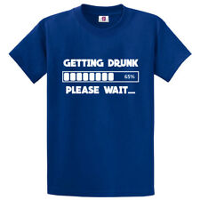 Funny Getting Drunk Please Wait Slogan Drunk Man Alcohol Novelty Top T shirt