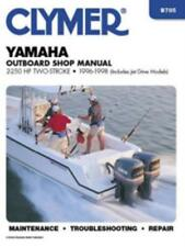 Yamaha 2-250 HP Two-Stroke Outboard and Jet Drives 1996-1998 Workshop Manual