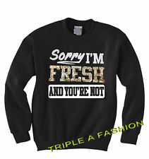Sorry i ' M Fresco And Your No Divertido Estampado Leopardo Unisex Sueter