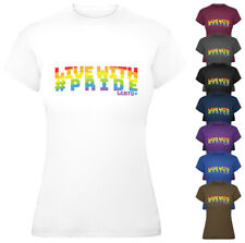 Live with Pride T-Shirt Ladies Womens LGBT Rainbow Tee Top