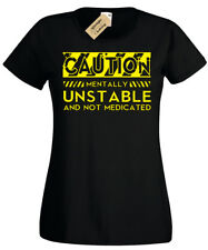 Caution Mentally Unstable T-Shirt da Donna Divertente Novità da Donna Maglietta