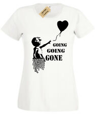 Going GONE Banksy Girl With Balloon Womens T-Shirt Funny auction ladies top