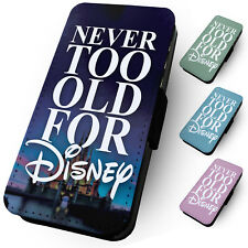 NEVER TOO OLD FOR DISNEY Printed Faux Leather Flip Phone Cover Case Holiday #3