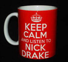 KEEP CALM AND LISTEN TO NICK DRAKE GIFT MUG CARRY ON COOL BRITANNIA RETRO CUP
