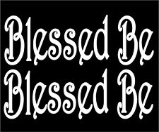 Blessed Be Decals Set of Two Wiccan Pagan car vinyl stickers