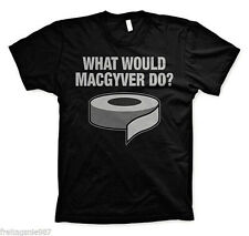 MACGYVER  WHAT WOULD MACGYVER DO  T-Shirt  camiseta cotton officially licensed