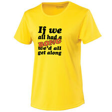 If We All Had A Bong Womans Cool Tee, T-Shirt Wicking Material Funny TS901