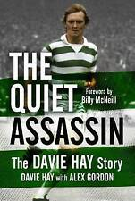 The Quiet Assassin: The Davie Hay Story (HB)