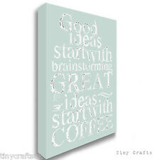 Great Ideas Start With Coffee - Duck Egg Canvas Print Picture Wall Art Sign