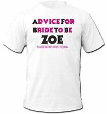 Hen T-shirt, Advice for the Bride,personalise & put a name on the back for FREE.
