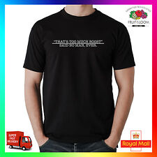 Cioè Too VARIE spinta Said No Man Ever T-shirt T-Shirt Turbo JDM EURO diesel